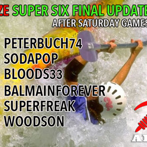 DZE Super Six Update after Sat Games