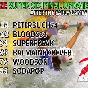 DZE Super Six Final Early games update